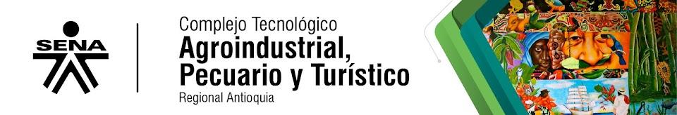 Complejo Tecnológico Agroindustrial Pecuario y Turístico - SENA Regional Antioquia