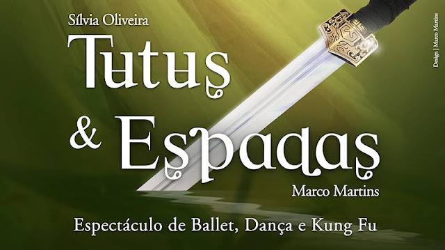 Tutus e espadas - Espectáculo de ballet, dança e kung fu