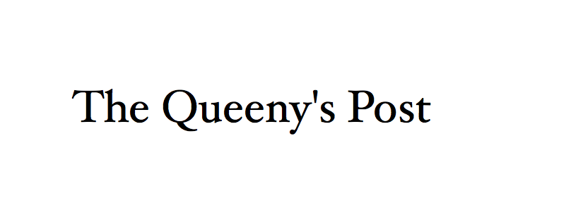 The Queeny&#39;s Post