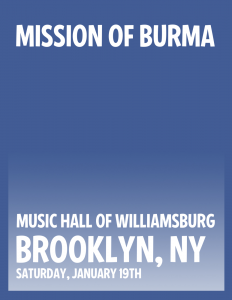 Mission of Burma and The Static Jacks Play Music Hall of Williamsburg on Jan. 19th