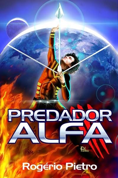 http://www.amazon.com.br/Predador-Alfa-Rog%C3%A9rio-Pietro-ebook/dp/B00QTRP06C/ref=sr_1_1?ie=UTF8&qid=1418221826&sr=8-1&keywords=predador+alfa
