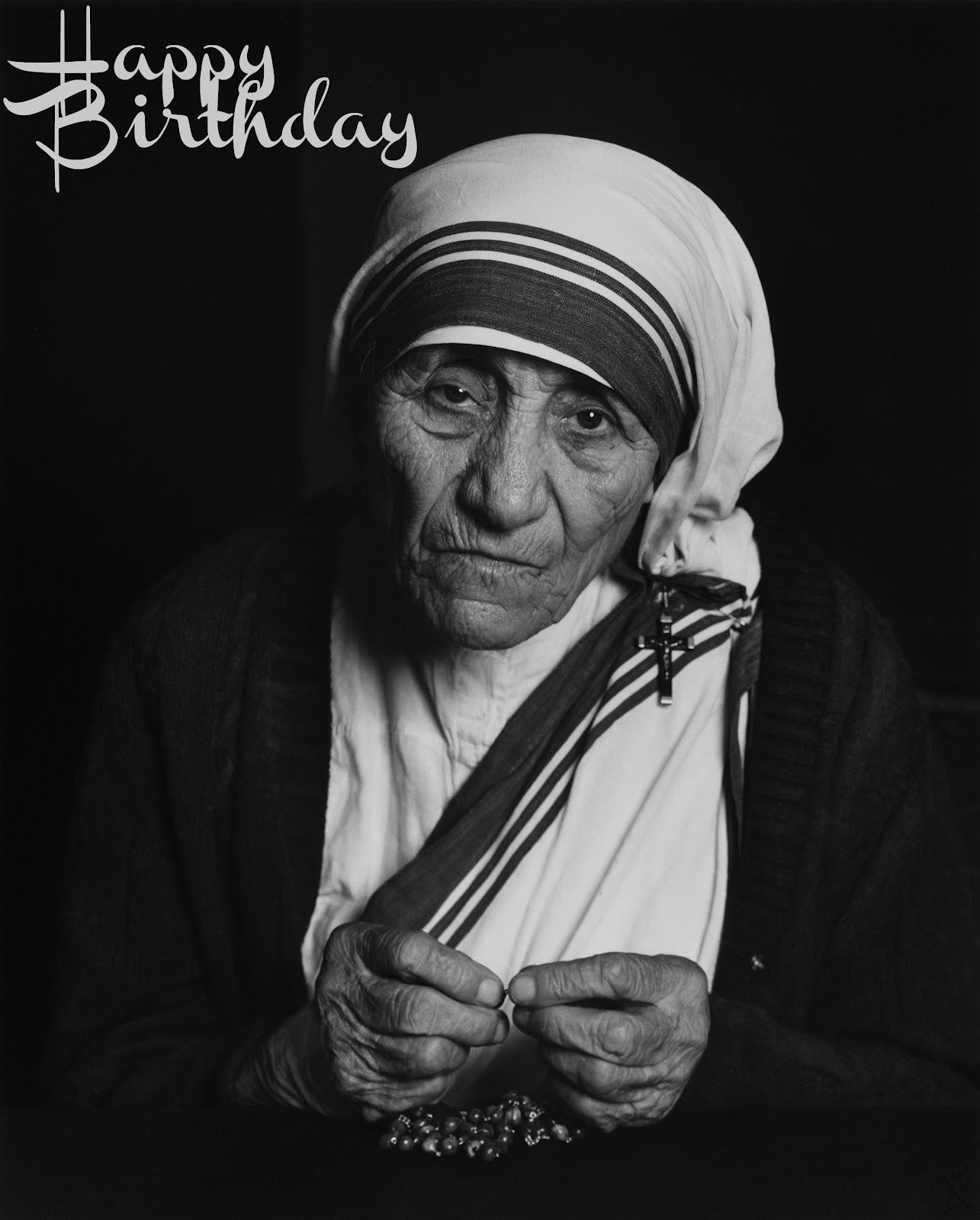 Mother Teresa Birthday Wishes