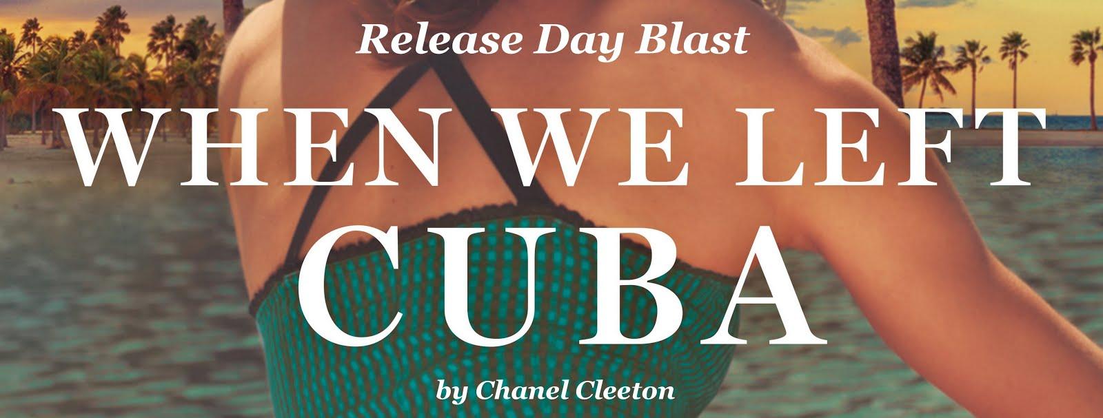 When We Left Cuba Release Day Blast