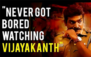 """""""Never got bored watching Vijayakanth"""" – Vijay Sethupathi"""