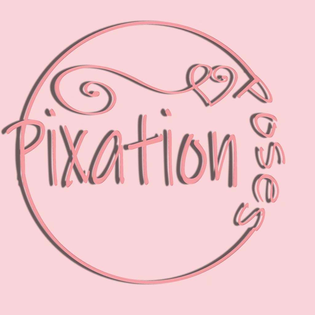 Pixation Poses