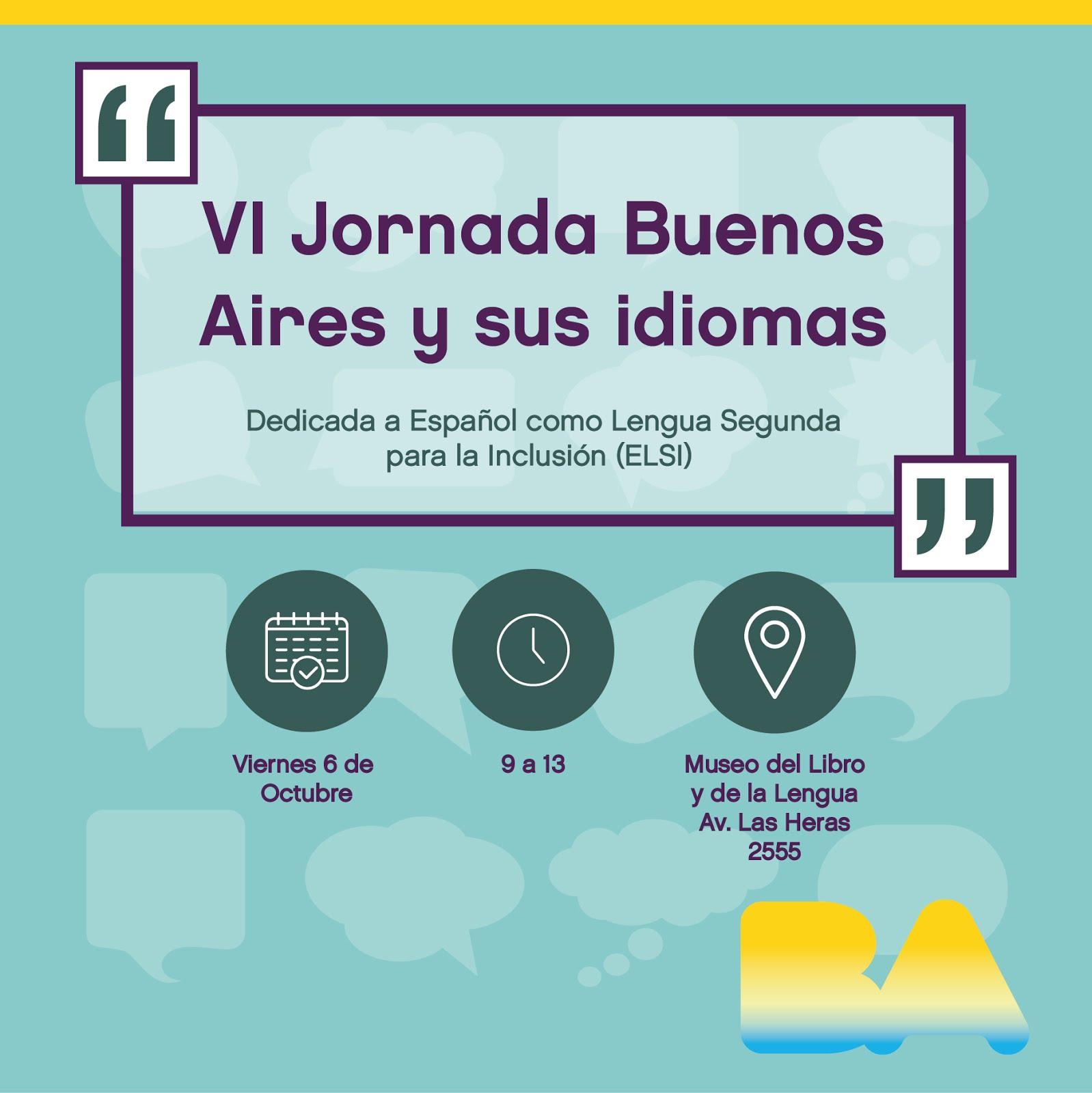 """VI Jornada """"Buenos Aires y sus Idiomas"""" 06/10/17"""