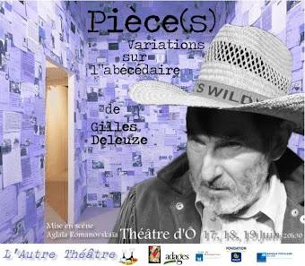 Pièce(s) : Variations sur l'Abécédaire de Gilles Deleuze