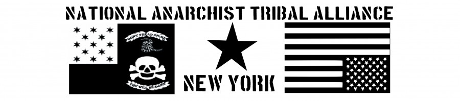 National Anarchist Tribal Alliance &#8211; New York