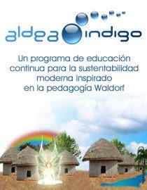Aldea Indigo un programa de educacion para la sustentabiliad inspirado en la pedagogia Waldorf