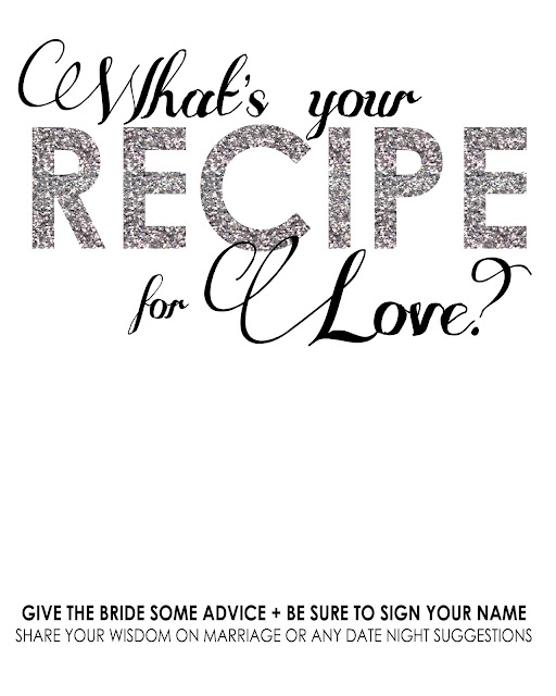 Free Printable for Bridal Shower: What's your recipe for Love? Give advice to the bride on marriage