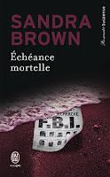 http://lachroniquedespassions.blogspot.fr/2015/11/echeance-mortelle-sandra-brown.html