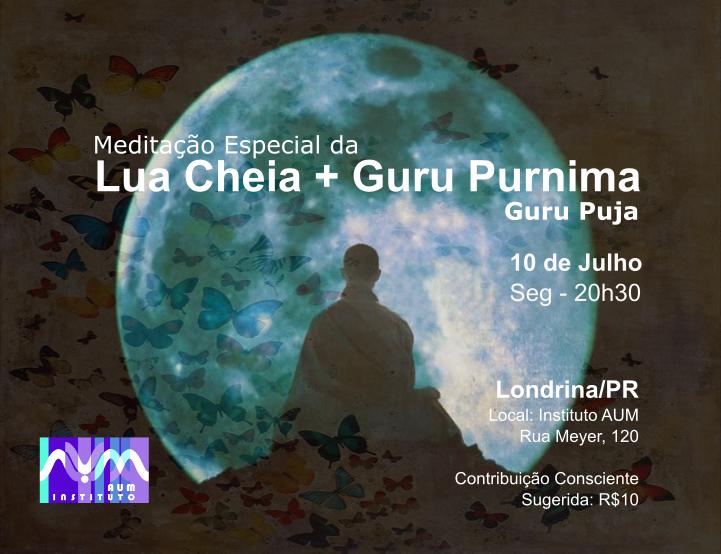MEDITAÇÃO ESPECIAL DA LUA CHEIA - GURU PURNIMA