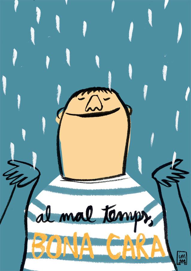 il·lustració sobre la frase Al bon temps, bona cara, en què es veu un noi gaudint mullant-se mentre plou