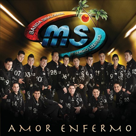 Banda Ms - Amor Enfermo (Cd 2011)