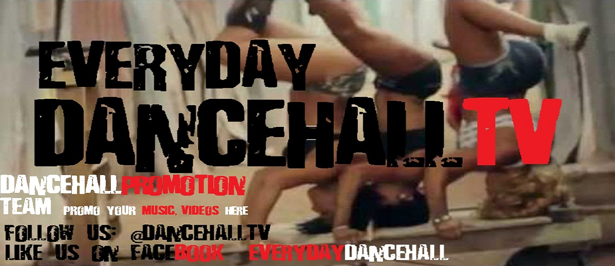 EveryDay★DancehallTV