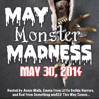 May Monster Madness 2014