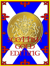 Scottish Gold Editing