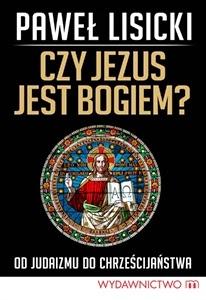 http://www.wydawnictwom.pl/p/1222/czy-jezus-jest-bogiem