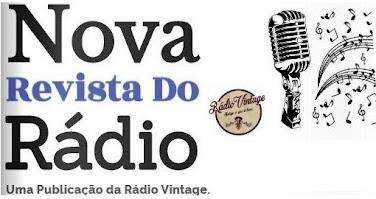 NOVA REVISTA DO RÁDIO - PUBLICAÇÃO DA RÁDIO VINTAGE