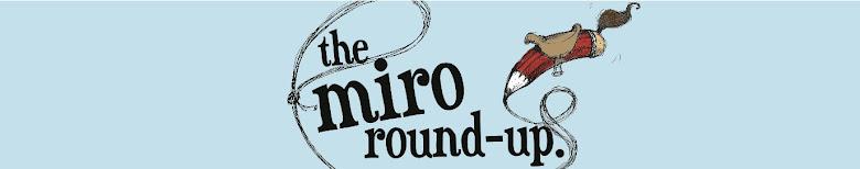 Miro Roundup