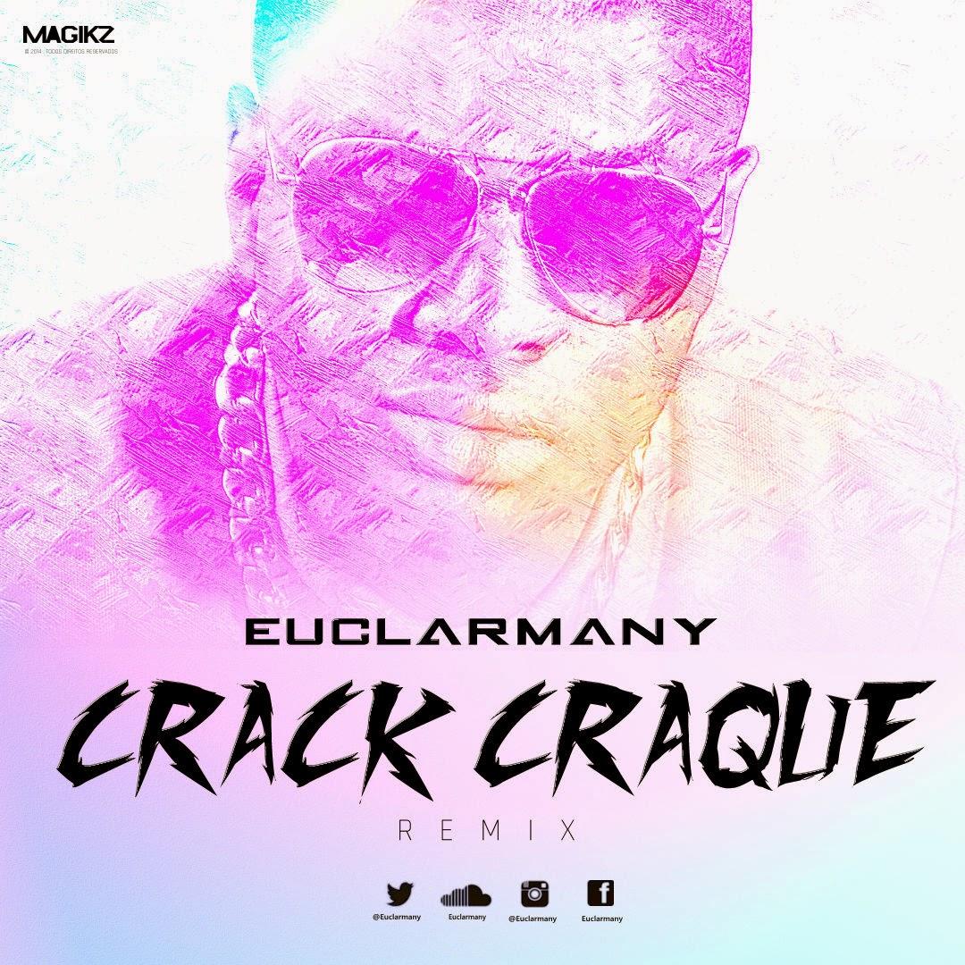 Euclarmany - Crack Craque Remix (feat. Francis)