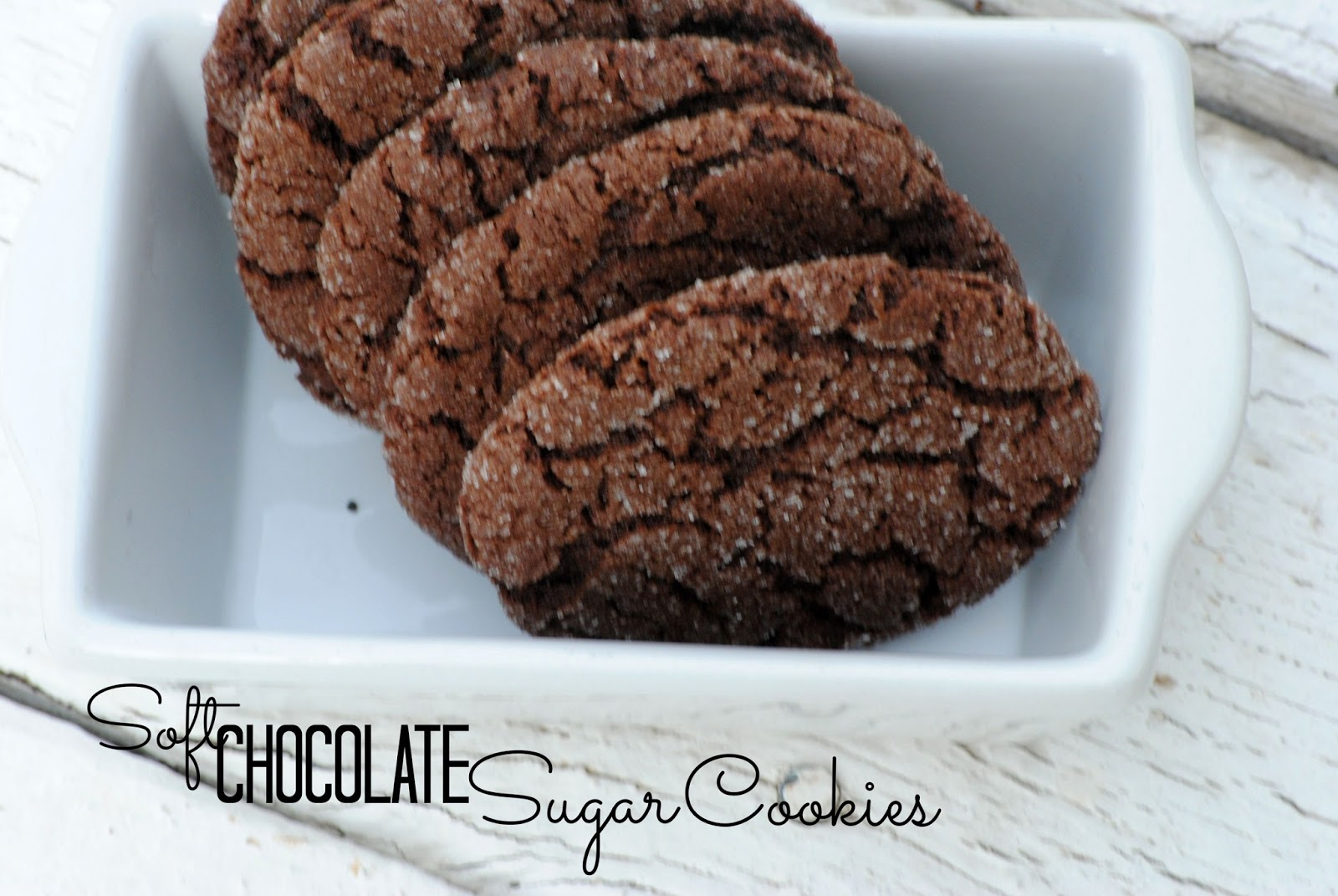The Farm Girl Recipes: Soft Chocolate Sugar Cookies