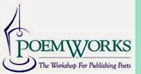 Poem Works: The Workshop for Publishing Poets