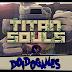 Doidogames #39 - E Morreu! - Titan Souls (Gameplay PS4)