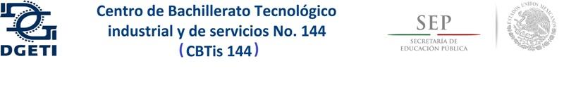Centro de Bachillerato Tecnológico industrial y de servicios No. 144   ( CBTis 144 )