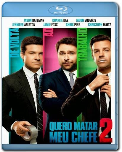 Download Quero Matar Meu Chefe 2 AVI BDRip Dual Áudio + BRRip + Bluray 720p e 1080p Torrent