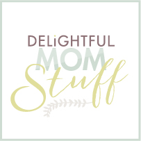 Delightful Mom Stuff