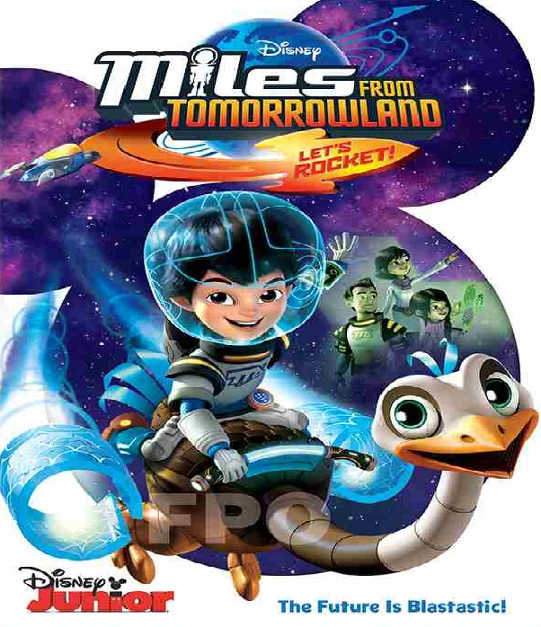 MILES FROM TOMORROWLAND : LET'S ROCKET (2015) ไมล์ส จาก ทูมอโรว์แลนด์: จรวดออกบิน! [MASTER] [เสียงไทยมาสเตอร์ 5.1]