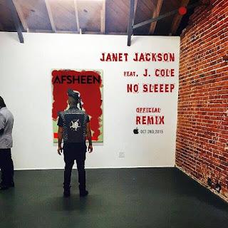 Janet Jackson - No Sleeep Feat. J. Cole (AFSHeeN Remix)