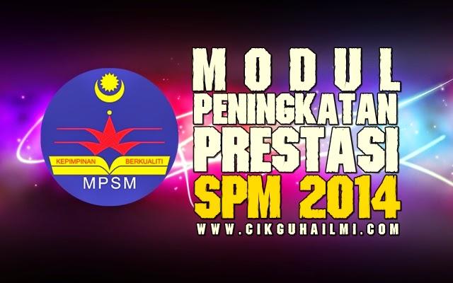 Modul Peningkatan Prestasi SPM 2014 (Majlis Pengetua Sekolah Malaysia - Negeri Kedah)