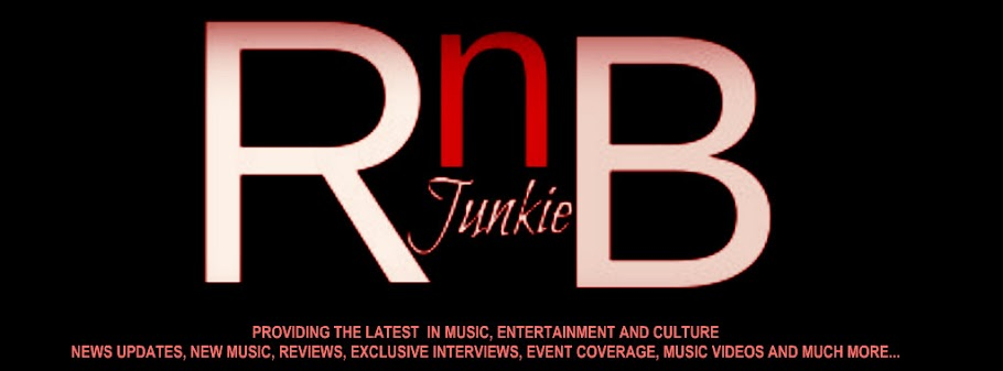 rnbjunkieofficial.com - Providing the latest in Music, Entertainment & Culture
