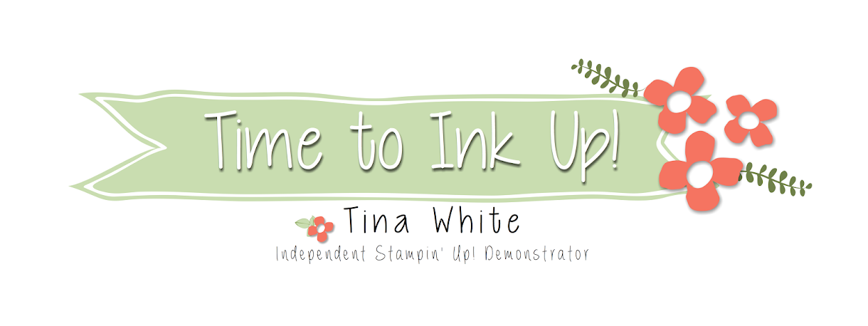 Stampin' Up! Australia - Tina White - Time to Ink Up - Independent Stampin' Up! Demonstrator