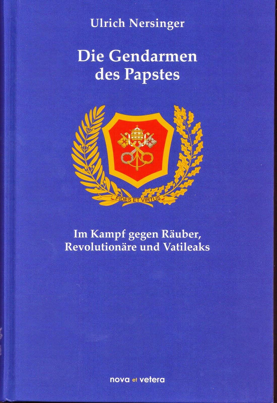 Volume dedicato ai Gendarmi del papa dalla fondazione ad oggi, in lingua tedesca