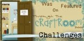 I was featured on Through the Craftroom Door
