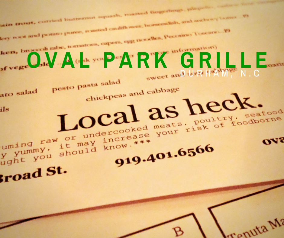 Dining in NC: Oval Park Grille at 1116 Broad Street in Durham, N.C.  #outaboutnc