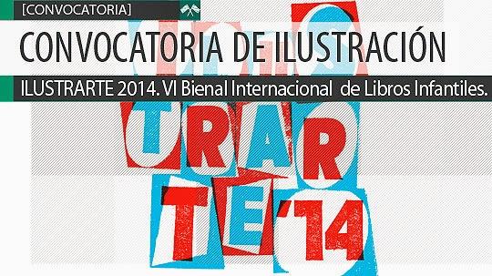 ILUSTRARTE 2014. VI Bienal Internacional  de Libros Infantiles