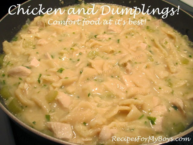Chicken and Dumplings RecipesForMyBoys.com