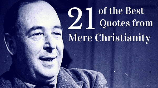 Trustworthy sayings 21 of the best mere christianity quotes from 21 of the best mere christianity quotes from cs lewis part 1 of 2 thecheapjerseys Choice Image