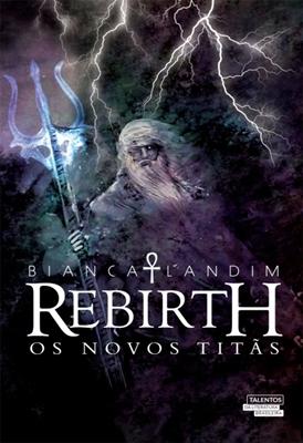 Rebirth: Os novo Titãs - Bianca Landim