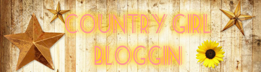 Country Girl Bloggin