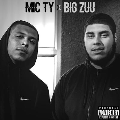 MIC TY & BIG ZUU COLLABORATION EP!