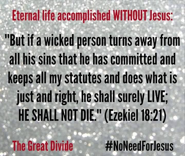 Eternal life accomplished Without Jesus