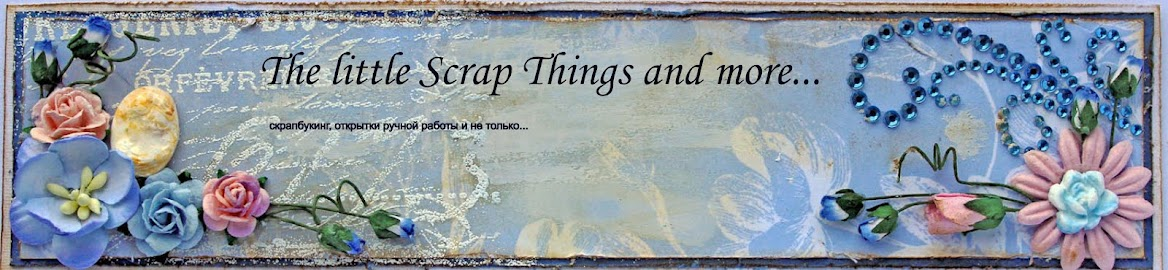 The little Scrap Things and more...