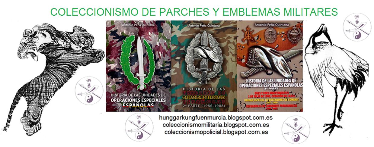 COLECCIONISMO DE PARCHES Y EMBLEMAS MILITARES
