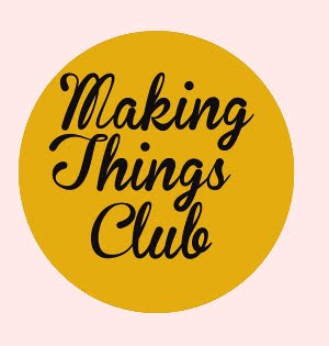 Making Things Club