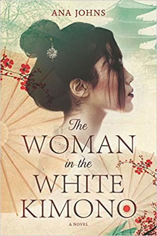 Giveaway - One Copy of The Woman in the White Kimono by Ana Johns